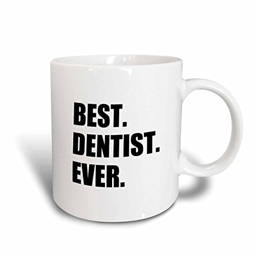 Best Dentist Ever Coffee Mug