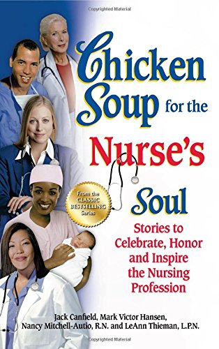 Chicken Soup for the Nurse's Soul Book