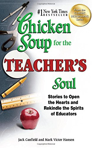 Chicken Soup for the Teacher's Soul Book